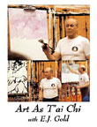 Photo of DVD cover of Art as T'ai Chi by E.J. Gold