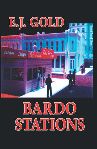 Bardostations by E.J. Gold