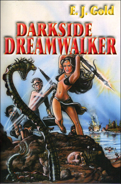 DarksideDreamwalker by E.J. Gold