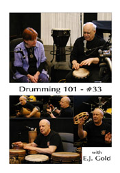 Drumming 101 Class No 33 with E.J. Gold on dvd