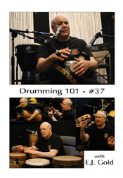 Drumming 101 Class No 37 with E.J. Gold on dvd