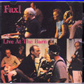 FAXL: Live at the Barn