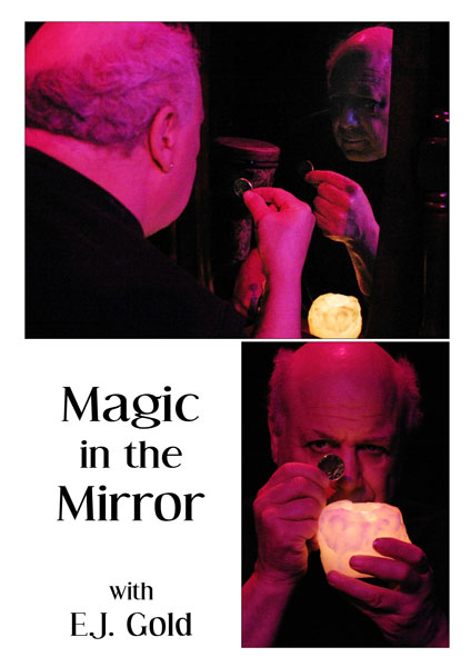 DVD cover for Magic in the Mirror by E.J. Gold
